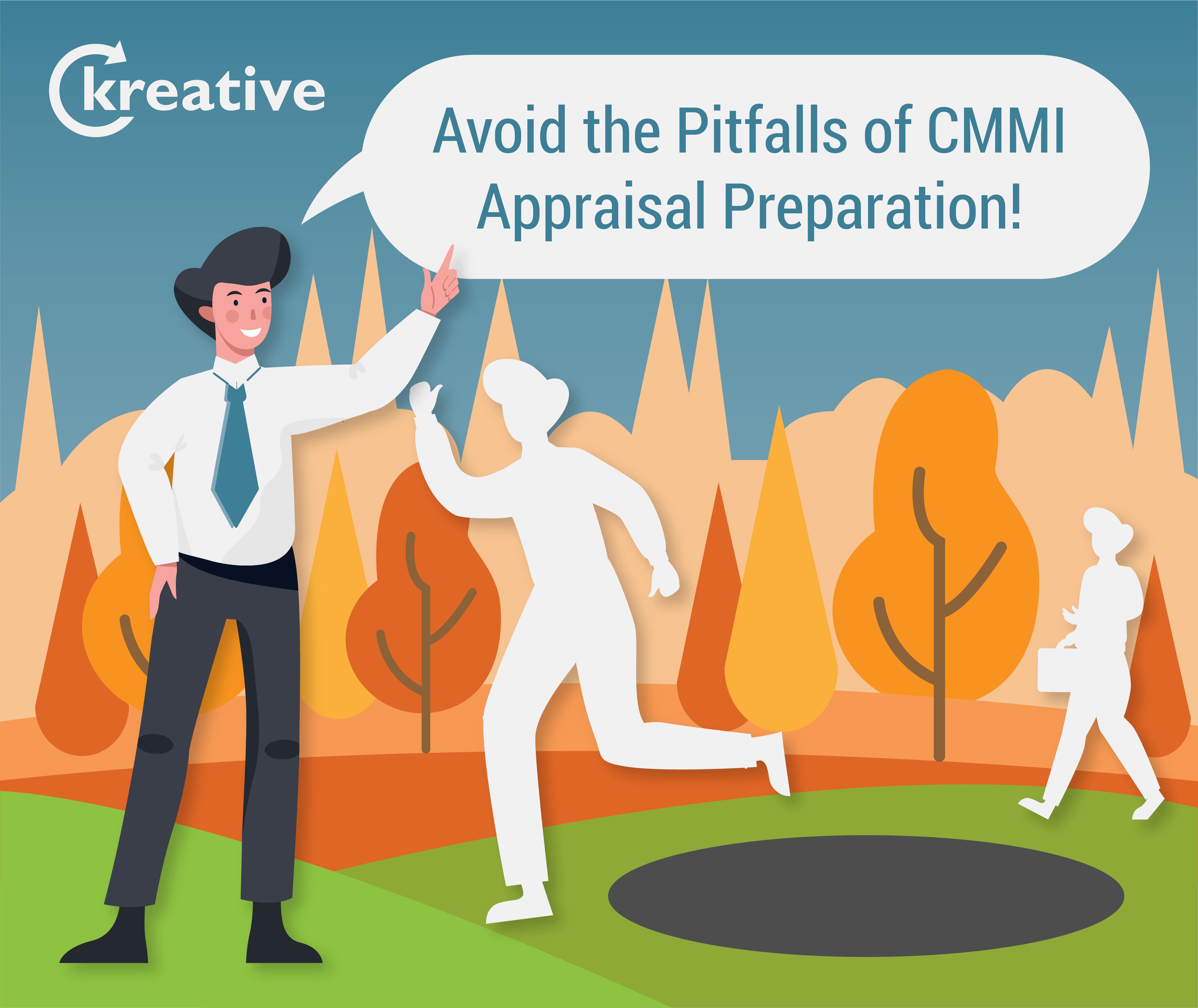 Avoiding the Pitfalls of CMMI Appraisal Preparation