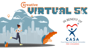 Kreative's Virtual 5k for CASA Children's Intervention Services
