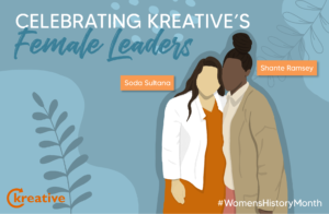 Women's History Month – Celebrating Kreative's Female Leaders